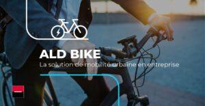ALD lance son offre de location longue durée de vélos électriques